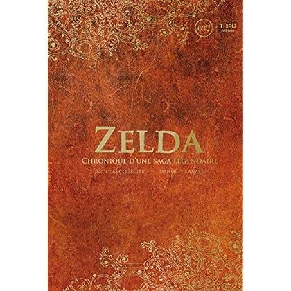Zelda: Chronique d'une saga légendaire (Sagas)