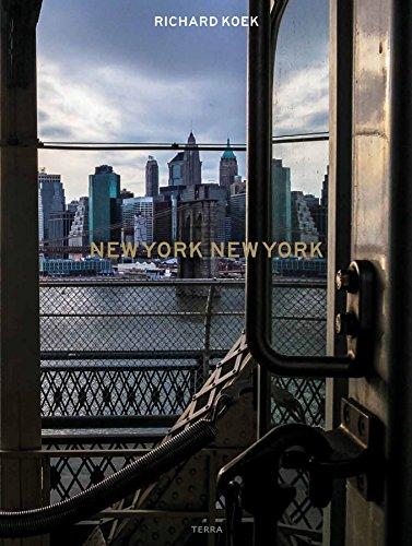 New York New York: A City Life in Photos por Richard Koek