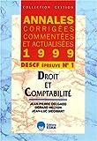 DESCF N° 1 DROIT ET COMPTABILITE. Annales 1999