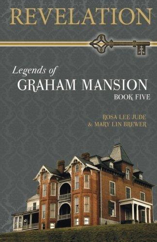 Revelation (Legends of Graham Mansion) (Volume 5) by Rosa Lee Jude (2014-08-03) -
