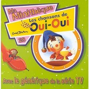 Les Chansons de Oui Oui - Ma Minithèque Vol. 28