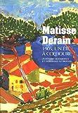 Matisse Derain - 1905, un été à Collioure