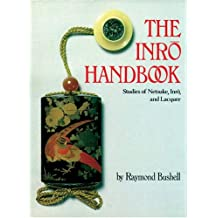 The Inro Handbook: Studies of Netsuke, Inro, and Lacquer