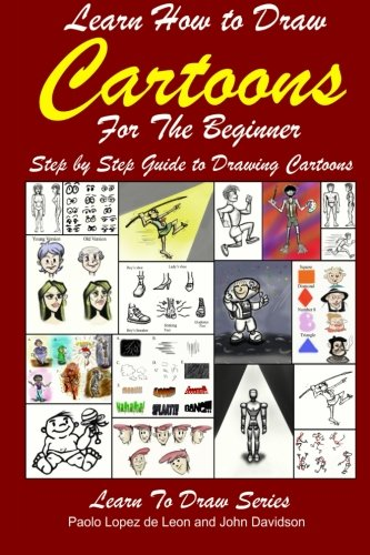 Learn How to Draw Cartoons for the Beginner: Volume 35 (Learn to Draw)