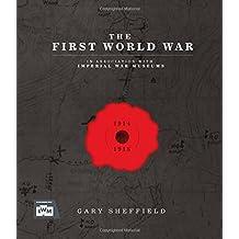 IWM The First World War (Imperial War Museum)