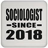 Sociologist Since 2018 - Drink Coaster Dessous De Verre Antidérapant Dessous En Liège - Cadeau pour Anniversaire Fête des Mères Fête des Pères Pâques