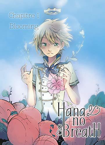 Couverture du livre Hana No Breath Chapitre 1 : Blooming