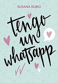 Tengo un whatsapp par Susana Rubio