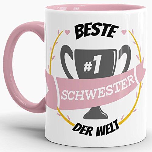 Tassendruck Kaffee-Tasse Beste Schwester Innen & Henkel Rosa/Lustig/Fun/Mug/Cup/Geschenk/Beste Qualität - 25 Jahre Erfahrung