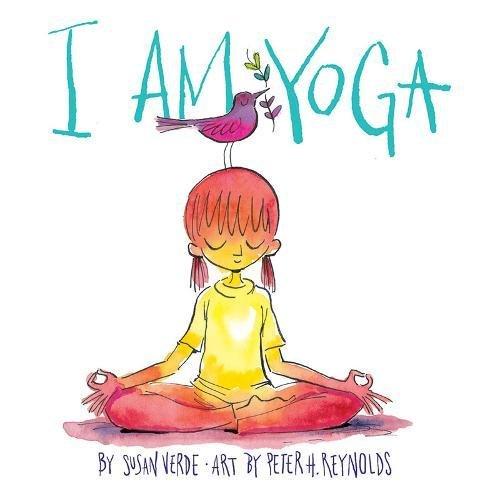 I Am Yoga par Susan Verde