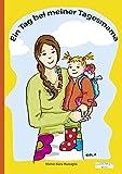Kinderbuch Pappbilderbuch: Ein Tag bei meiner Tagesmama