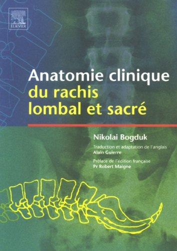 Anatomie clinique du rachis lombal et sacré