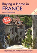 Buying a Home in France: A Survival Handbook