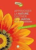 Apprivoiser la Nature, Cultive