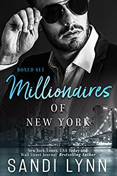 Millionaires of New York Box Set: Featuring Four Standalone Millionaire Romance Novels Set in New York City by [Lynn, Sandi]