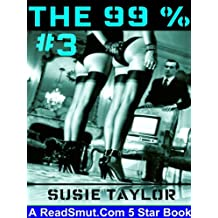 The 99 Percent 3 -- BDSM Male Dominance Female Submission