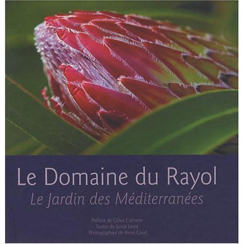 Le Domaine du Rayol. Le Jardin des Mediterranées