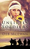 Unlikely Soldiers Civvy to Squaddie (Book One) by Deb McEwan