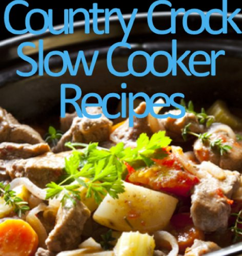 country-crock-slow-cooker-recipes-delicious-recipes-book-11-english-edition
