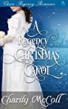 A Regency Christmas Carol: Clean Regency Romance
