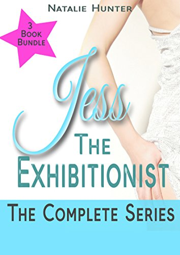 Jess The Exhibitionist: The Complete Series (English Edition) - Flash-video-alpha