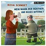 Mein Mann, der Rentner, und dieses Internet - Das geheime Tagebuch einer Ehefrau: Die Rentner-Reihe 1