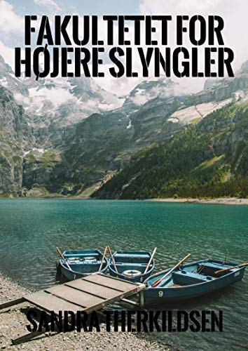 Fakultetet for højere slyngler (Danish Edition)