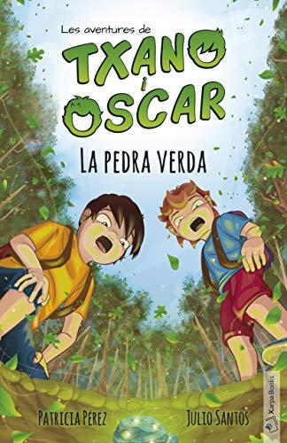 La pedra verda (Llibre 1): Llibre infantil il·lustrat (7-12 anys) (Les aventures de Txano i Òscar)
