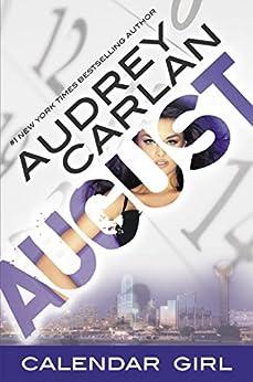 August: Calendar Girl Book 8 by [Carlan, Audrey]