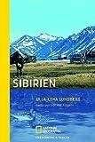 Sibirien: Selbstportrait mit Flügeln (National Geographic Taschenbuch, Band 40272) - Ulla-Lena Lundberg