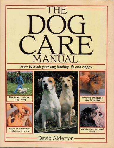 THE DOG CARE MANUAL