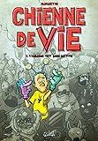 Telecharger Livres Chienne de vie T01 L humour est mon metier (PDF,EPUB,MOBI) gratuits en Francaise