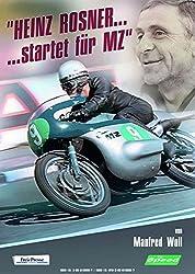 Heinz Rosner... startet für MZ