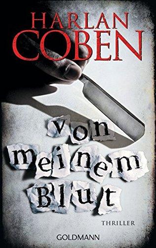Von meinem Blut - Myron Bolitar ermittelt: Myron-Bolitar-Reihe 9 - Thriller