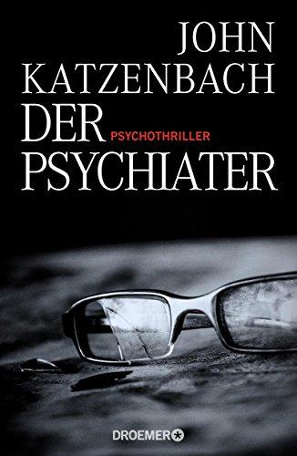 Buchseite und Rezensionen zu 'Der Psychiater: Psychothriller' von John Katzenbach
