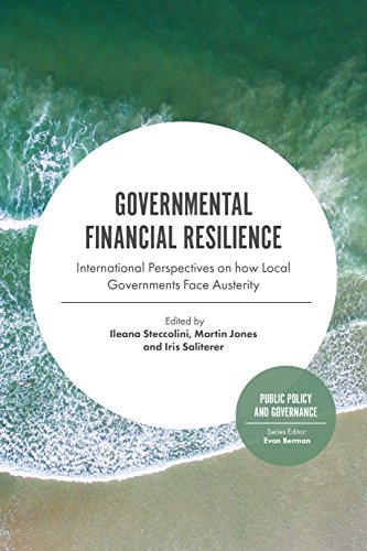 Governmental Financial Resilience: International Perspectives on How Local Governments Face Austerity (Public Policy and Governance Book 27) (English Edition) -