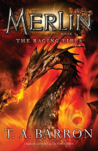 The Raging Fires (Merlin) por T. A. Barron