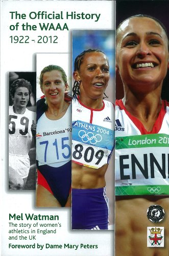 The Official History of the Women's AAA: The story of women's athletics in England and the UK por Mel Watman