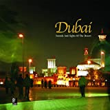 Dubai City: Boomtown on the Arabian Gulf (Ear Books): Sounds and Sights of the Desert