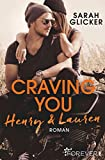 Craving You. Henry & Lauren (A Biker Romance 1) von Sarah Glicker