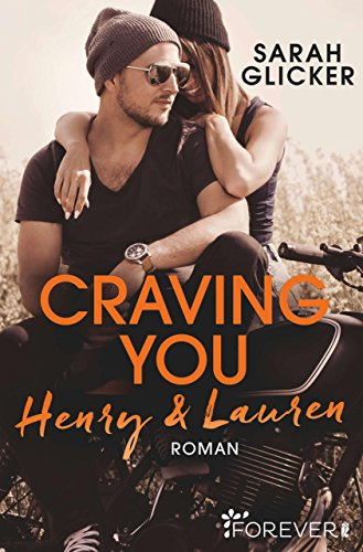 Craving You. Henry & Lauren (A Biker Romance 1) von [Glicker, Sarah]