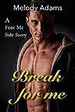 Break for Me (Fear Me 4)