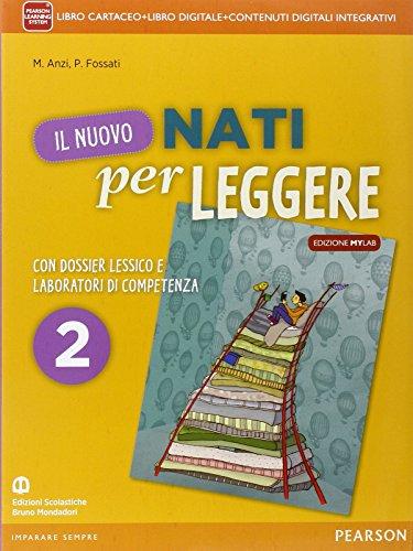 Nuovo nati per leggere. Con Letteratura. Ediz. mylab. Per la Scuola media. Con e-book. Con espansione online: 2