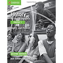 History for the IB Diploma. Paper 1. Series Editor: Allan Todd. Rights and Protest