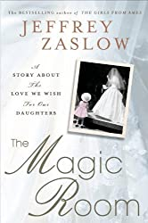 The Magic Room: A Story About the Love We Wish for Our Daughters (Thorndike Press Large Print Popular and Narrative Nonfiction Series) by Jeffrey Zaslow (2012-01-18)