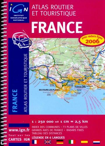 France : Atlas routier et touristique 1/250 000
