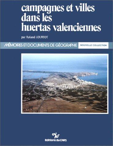 Campagnes et villes dans les huertas valenciennes