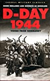 D-Day, 1944: Voices from Normandy by Robin Neillands front cover