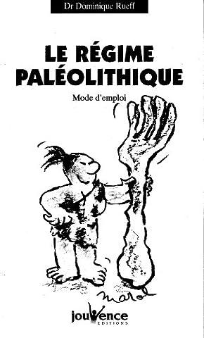 Le Régime Paléolithique