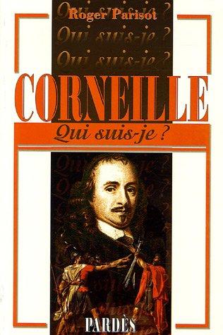 Corneille par Roger Parisot
